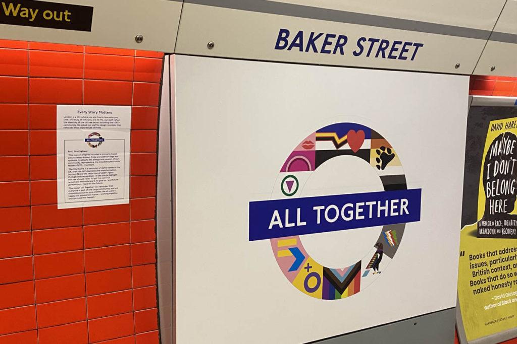 All together pride roundel at Baker street station.