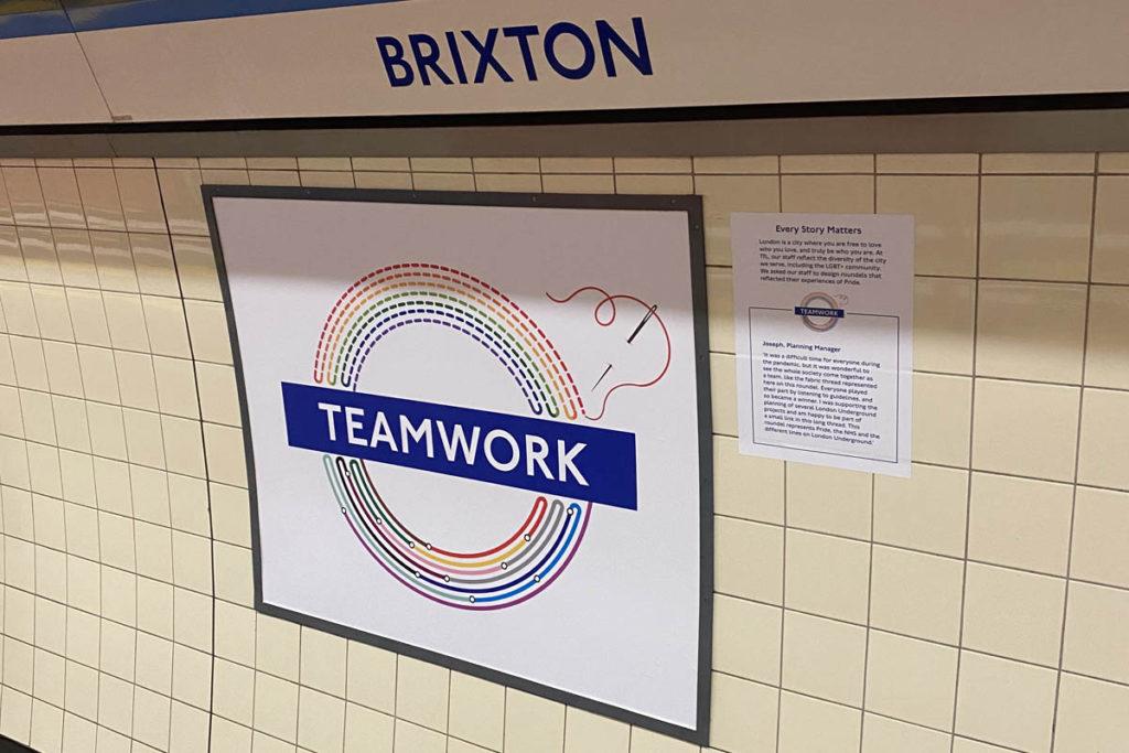 Teamwork pride roundel at Brixton station